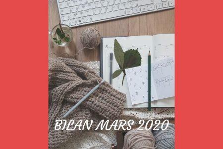 Découvrez mon bilan pour le mois de mars 2020 : un calendrier éditorial à jour, une nouvelle technique de rédaction et des surprises à venir !