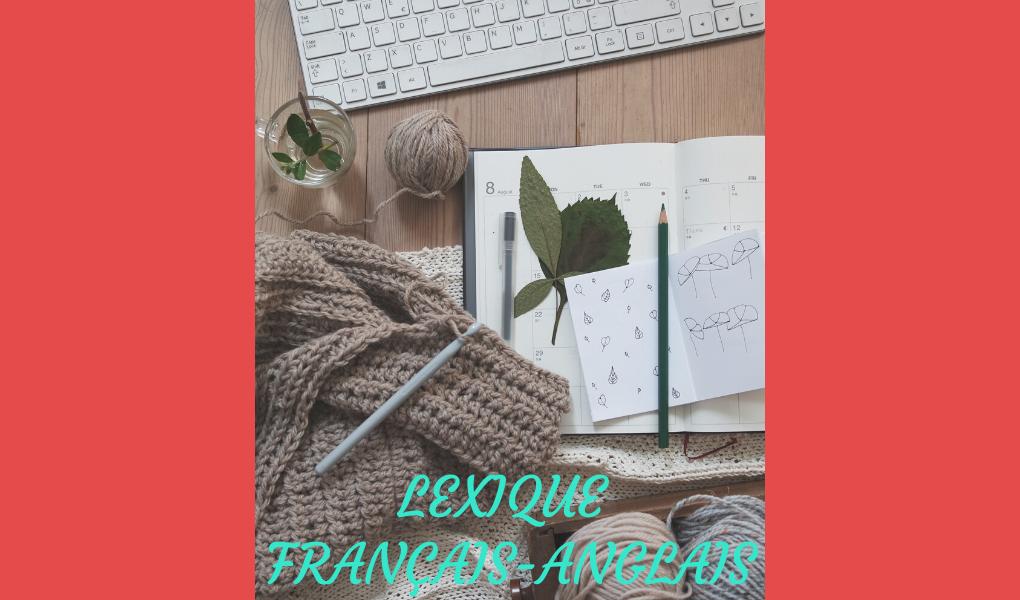 # Crochet : lexique français-anglais
