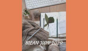 Bilan juin 2020