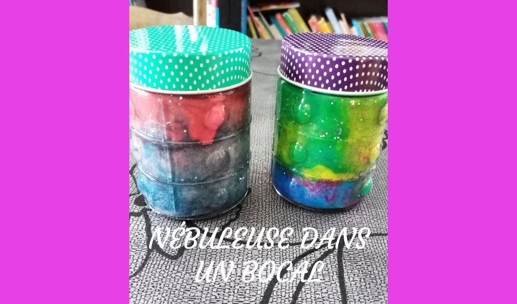# DIY : nébuleuse dans un bocal