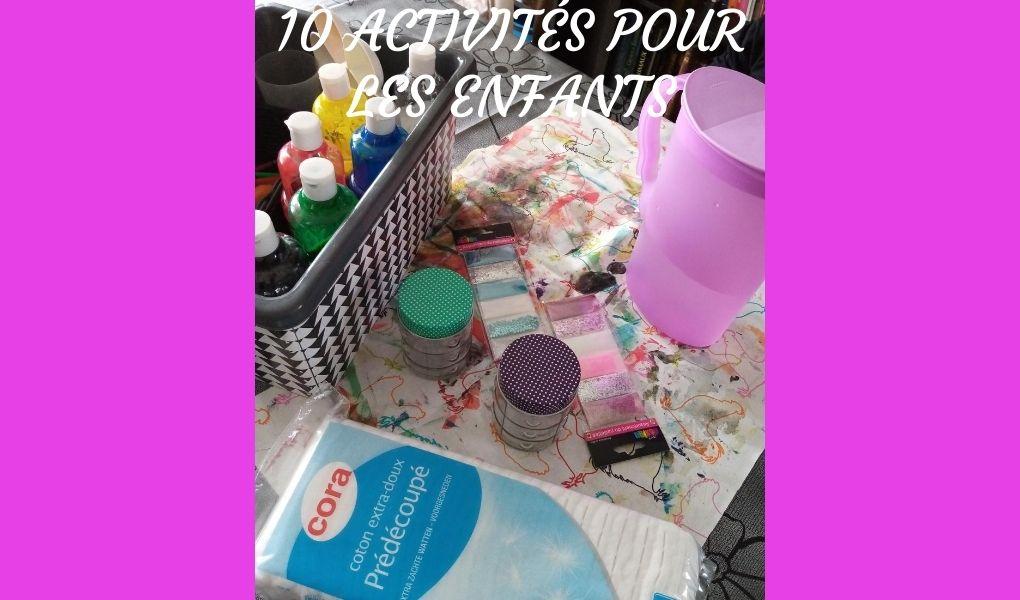 10 activités pour les enfants