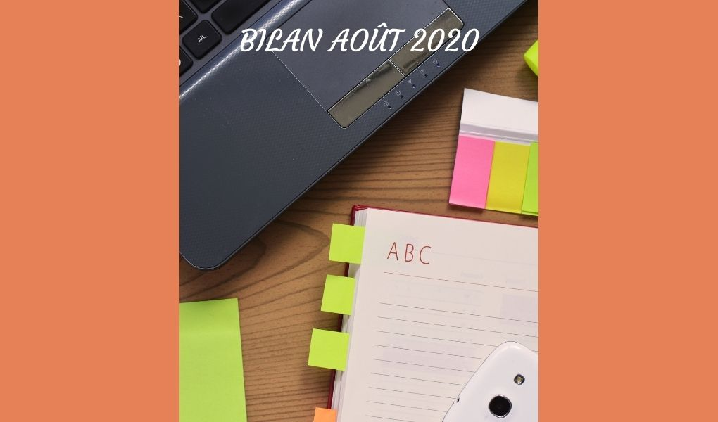 You are currently viewing Bilan Août 2020