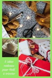 Aujourd'hui, je vous donne 5 idées de cadeaux de Noël au tricot. Elles sont simples et rapides à réaliser. Votre famille sera impressionnée !