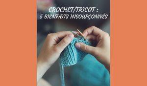 # Crochet ~ tricot  : 5 bienfaits insoupçonnés
