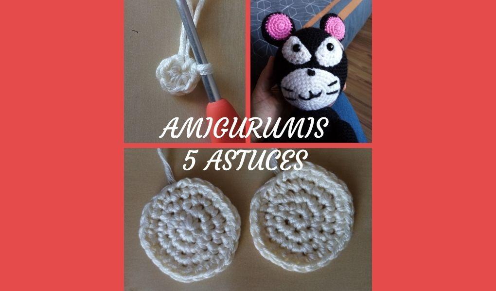# Amigurumis : 5 astuces pour crocheter comme une pro
