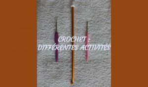 # Crochet : les différentes activités