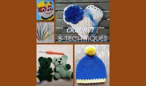 # Crochet : 3 techniques à connaître