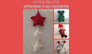 # Amigurumis : apprendre à les crocheter facilement