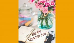 Bilan Février 2021