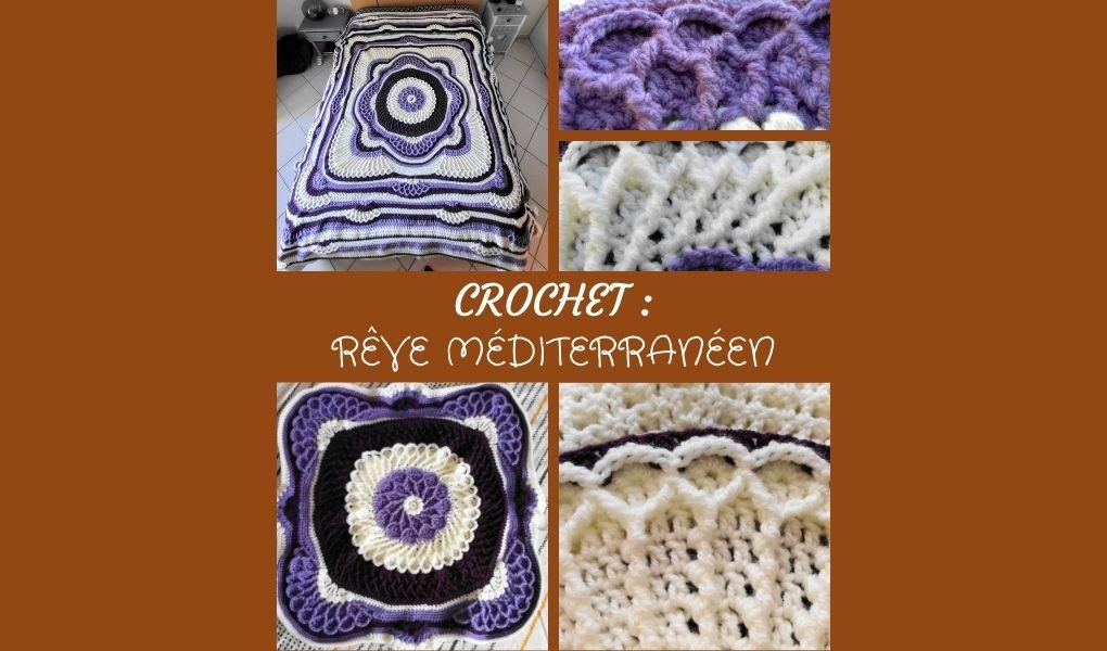 You are currently viewing # Crochet : Rêve Méditerranéen